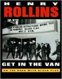 Get in the Van (2nd Edition) by Henry Rollins